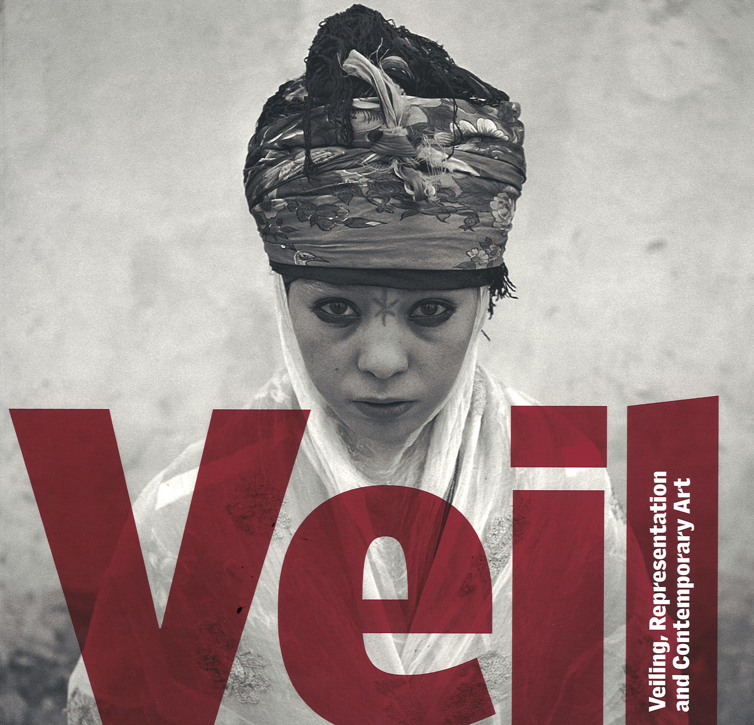 Veil Veiling Representation And Contemporary Art Iniva